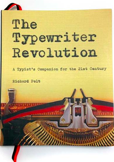 Richard Polt Typewriter Revolution Features The Type Bar as Universal Babel Service
